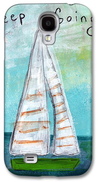 Keep Going- Sailboat Painting Galaxy S4 Case by Linda Woods