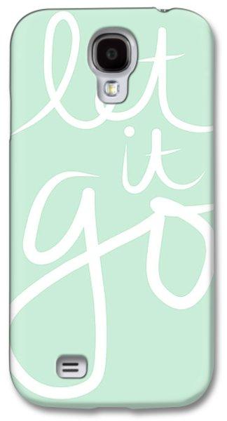 Let It Go Galaxy S4 Case