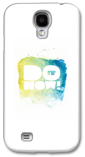 Life Inspirational Motivational Typography Quotes Poster Galaxy S4 Case by Lab No 4 - The Quotography Department