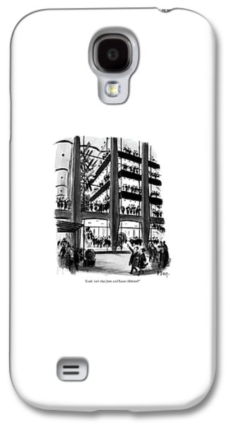 Look, Isn't That Jane And Lester Hobson? Galaxy S4 Case by Barney Tobey
