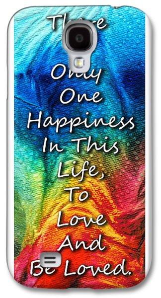 Love Art - To Be Loved - By Sharon Cummings Galaxy S4 Case by Sharon Cummings