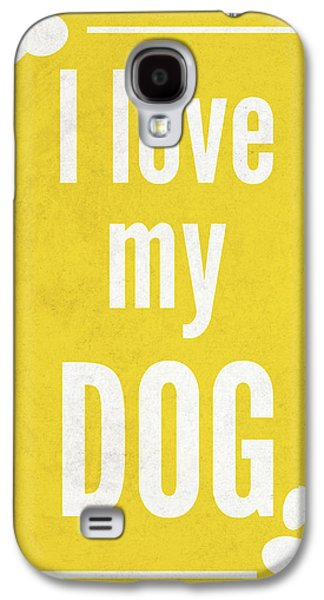 Love My Dog Yellow Galaxy S4 Case by Sd Graphics Studio