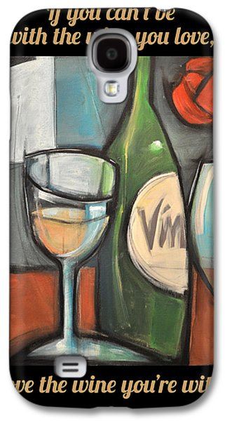 Love The Wine Poster Galaxy S4 Case