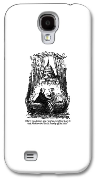 Marry Me, Darling, And I Will Do Everything Galaxy S4 Case by Robert Weber