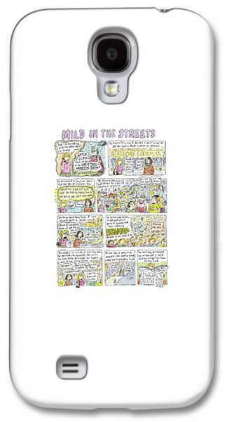 Mild In The Streets Galaxy S4 Case