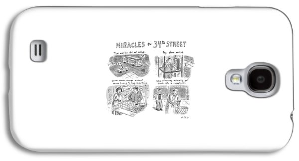 Miracles On 34th Street Galaxy S4 Case by Roz Chast