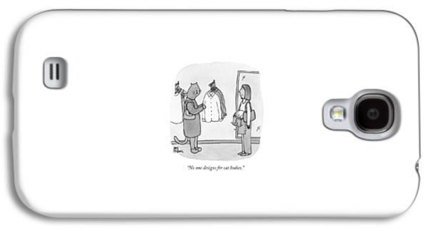 No One Designs For Cat Bodies Galaxy S4 Case by Amy Hwang