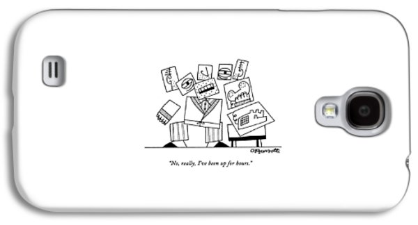 No, Really, I've Been Up For Hours Galaxy S4 Case by Charles Barsotti