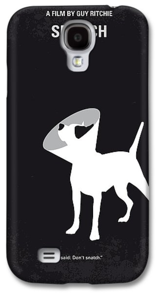 No079 My Snatch Minimal Movie Poster Galaxy S4 Case by Chungkong Art
