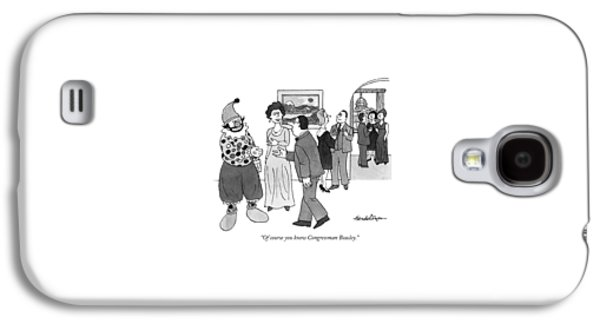 Of Course You Know Congressman Beasley Galaxy S4 Case by J.B. Handelsman