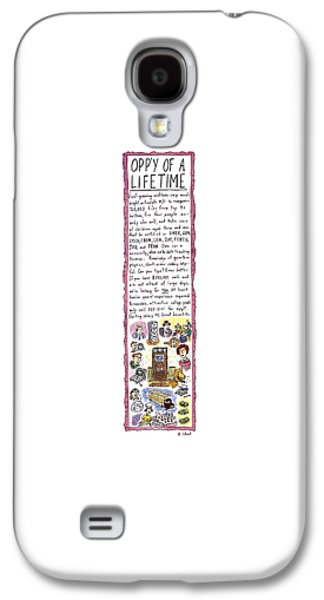 Opp'y Of A Lifetime Galaxy S4 Case by Roz Chast