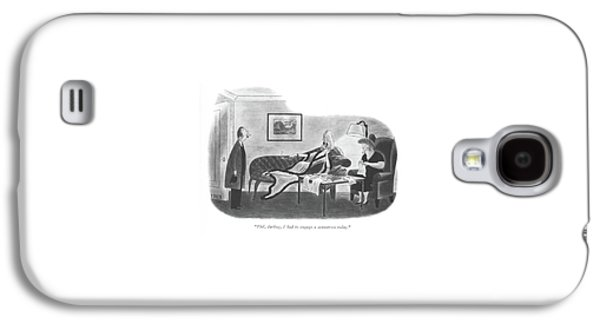 Phil, Darling, I Had To Engage A Seamstress Today Galaxy S4 Case by Richard Taylor