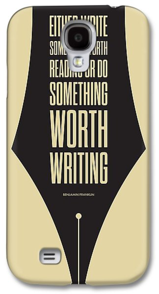 Reading And Writing Benjamin Franklin Quotes Poster Galaxy S4 Case by Lab No 4 - The Quotography Department
