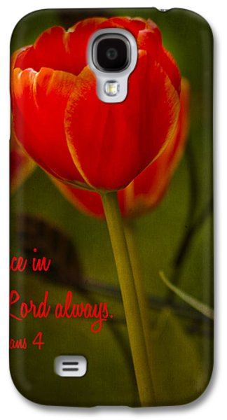Rejoice In The Lord Galaxy S4 Case by Bill Barber