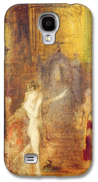 Salome Dancing Before Herod Galaxy S4 Case by Gustave Moreau