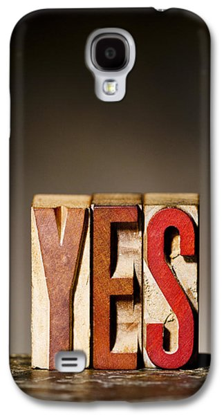 Single Word Yes  Galaxy S4 Case