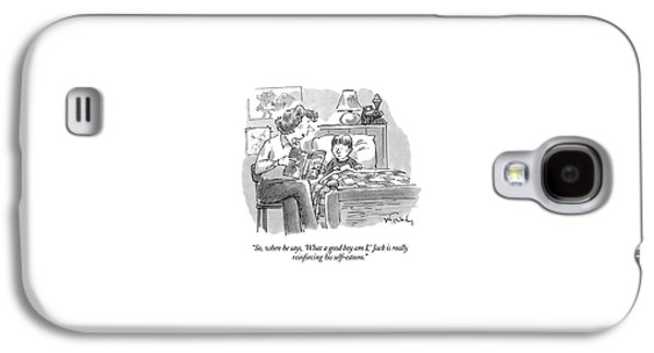 So, When He Says, 'what A Good Boy Am I,' Jack Galaxy S4 Case