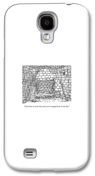 Dungeon Galaxy S4 Case - Sometimes It Seems There Just Aren't Enough Hours by Michael Crawford
