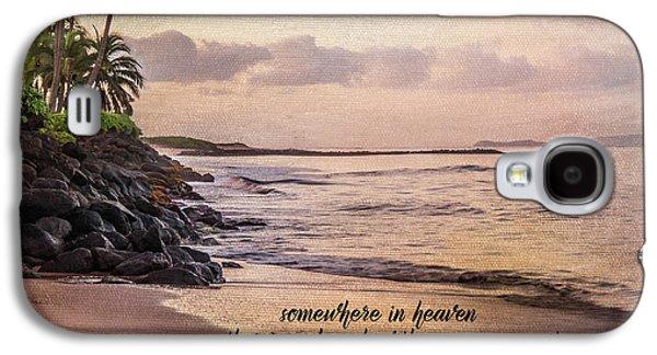 Somewhere In Heaven Galaxy S4 Case by Ramona Murdock