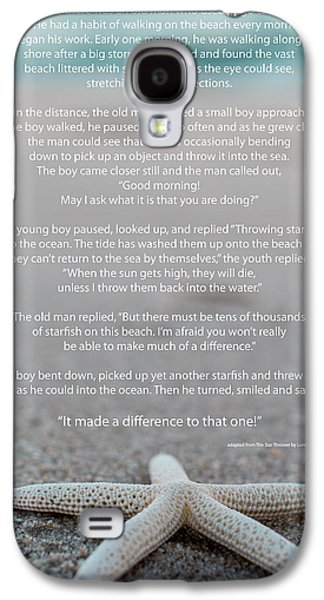 Starfish Make A Difference  Galaxy S4 Case by Terry DeLuco