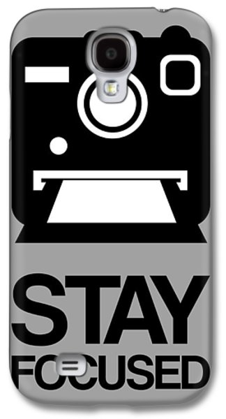 Stay Focused Polaroid Camera Poster 1 Galaxy S4 Case by Naxart Studio