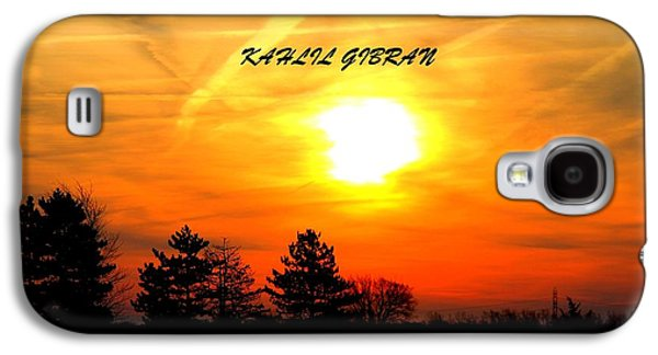 Sunrise Kahlil Gibran Galaxy S4 Case by Dan Sproul