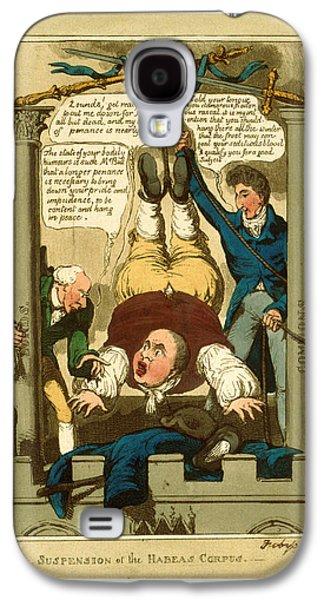 Suspension Of The Habeas Corpus, 1817 Galaxy S4 Case by English School