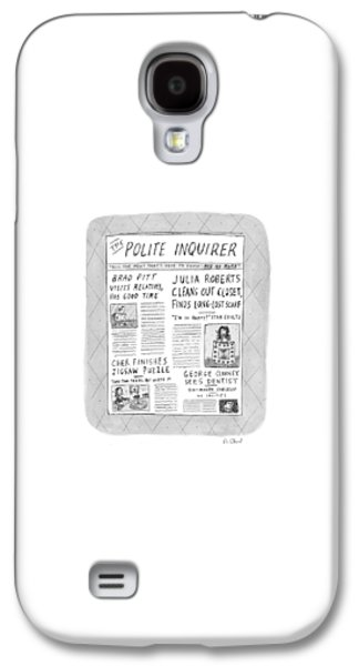 The Polite Inquirer Galaxy S4 Case