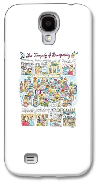 'the Tragedy Of Prosperity' Galaxy S4 Case by Roz Chast
