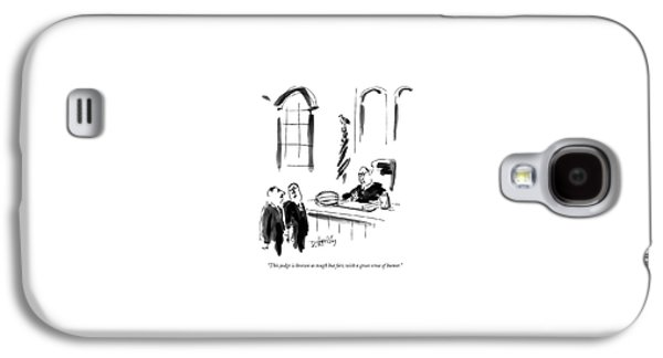 This Judge Is Known As Tough But Fair Galaxy S4 Case by Donald Reilly