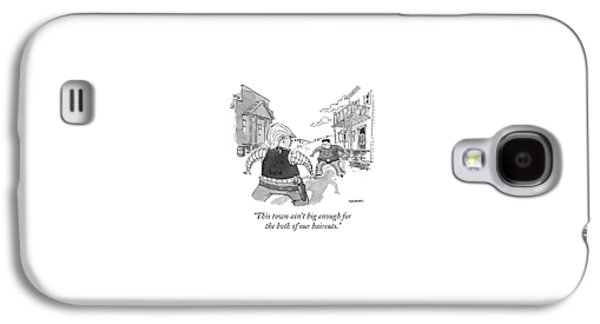 This Town Ain't Big Enough For The Both Galaxy S4 Case by Pat Byrnes