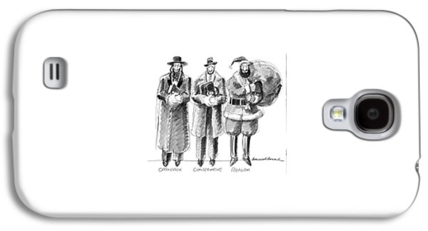 Three Jews Are Standing In A Line Galaxy S4 Case by Edward Sorel