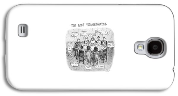Title: The Last Thanksgiving. Family Seated Galaxy S4 Case by Roz Chast