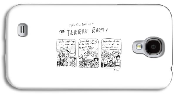 Tonight... Dine At The Terror Room Galaxy S4 Case