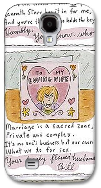 Valentines From Bill To Monica Galaxy S4 Case by Roz Chast