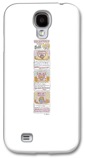 Valentines From Bill To Monica Galaxy S4 Case