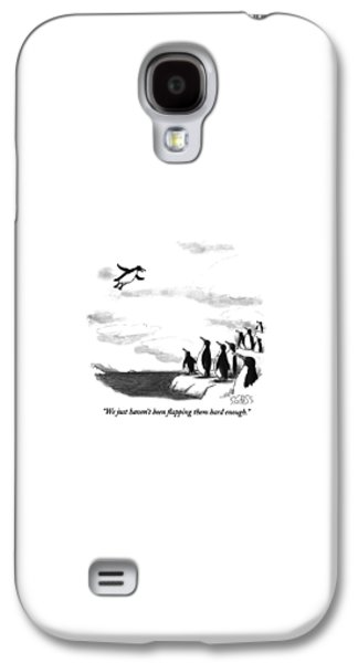 Penguin Galaxy S4 Case - We Just Haven't Been Flapping Them Hard Enough by Sam Gross