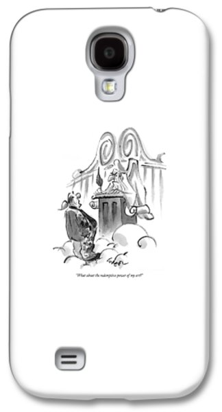 What About The Redemptive Power Of My Art? Galaxy S4 Case by Lee Lorenz