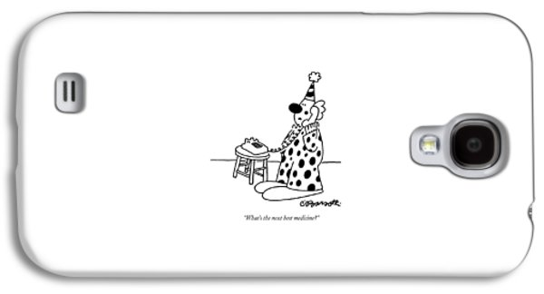 What's The Next Best Medicine? Galaxy S4 Case by Charles Barsotti