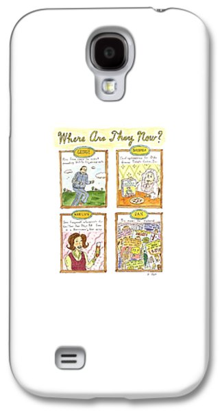 Where Are They Now? Galaxy S4 Case by Roz Chast