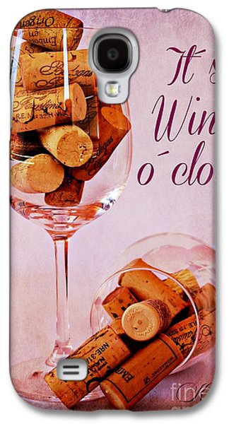 Wine Time Galaxy S4 Case