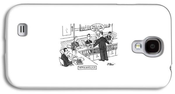 Workaholics Galaxy S4 Case by Peter Steiner