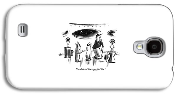 You Abducted Him - You Feed Him Galaxy S4 Case by Lee Lorenz