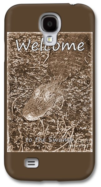 Welcome To The Swamp - Sepia Galaxy S4 Case