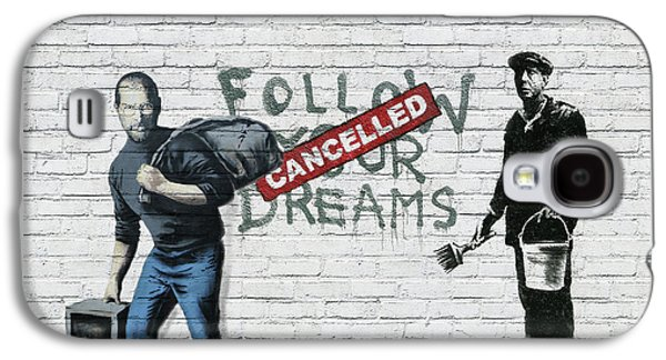 Banksy - The Tribute - Follow Your Dreams - Steve Jobs Galaxy S4 Case