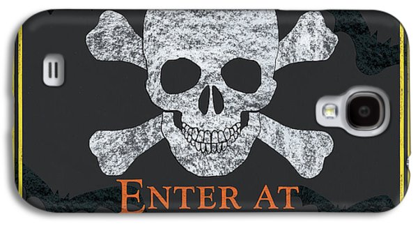 Enter At Your Own Risk  Galaxy S4 Case