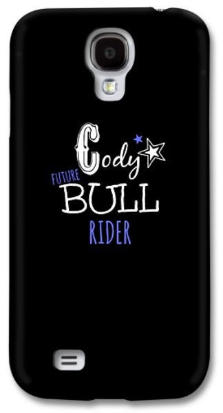 Future Bull Rider Galaxy S4 Case by Chastity Hoff