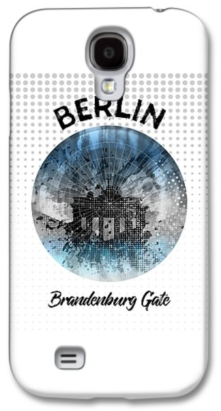 Graphic Art Berlin Brandenburg Gate Galaxy S4 Case by Melanie Viola