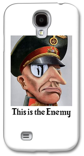 This Is The Enemy - Ww2 Poster Galaxy S4 Case by War Is Hell Store