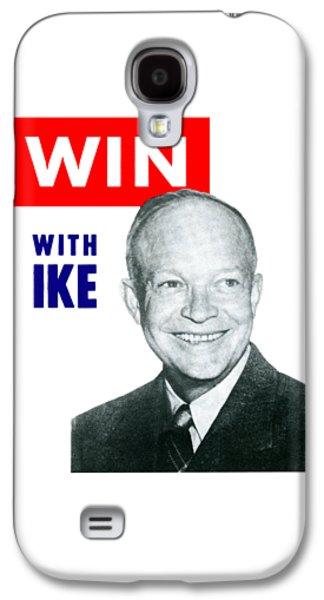 1952 Win With Ike Galaxy S4 Case by Historic Image